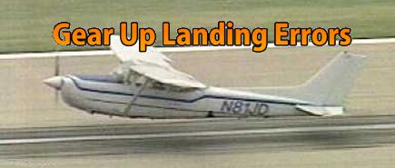 Gear Up Landings and Pilot Error